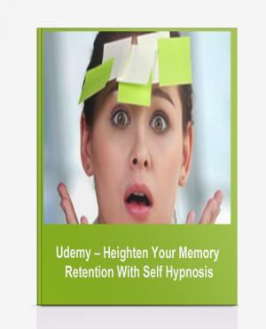 Udemy – Heighten Your Memory Retention With Self Hypnosis
