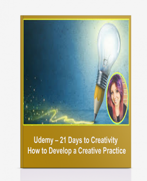 Udemy – 21 Days to Creativity: How to Develop a Creative Practice