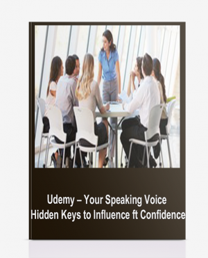 Udemy – Your Speaking Voice: Hidden Keys to Influence ft Confidence