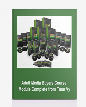 Adult Media Buyers Course Module Complete from Tuan Vy