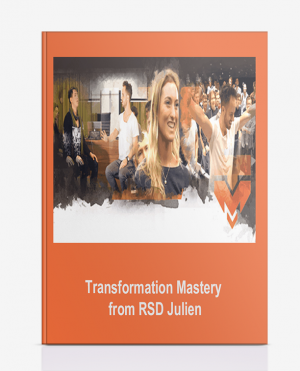 Transformation Mastery from RSD Julien